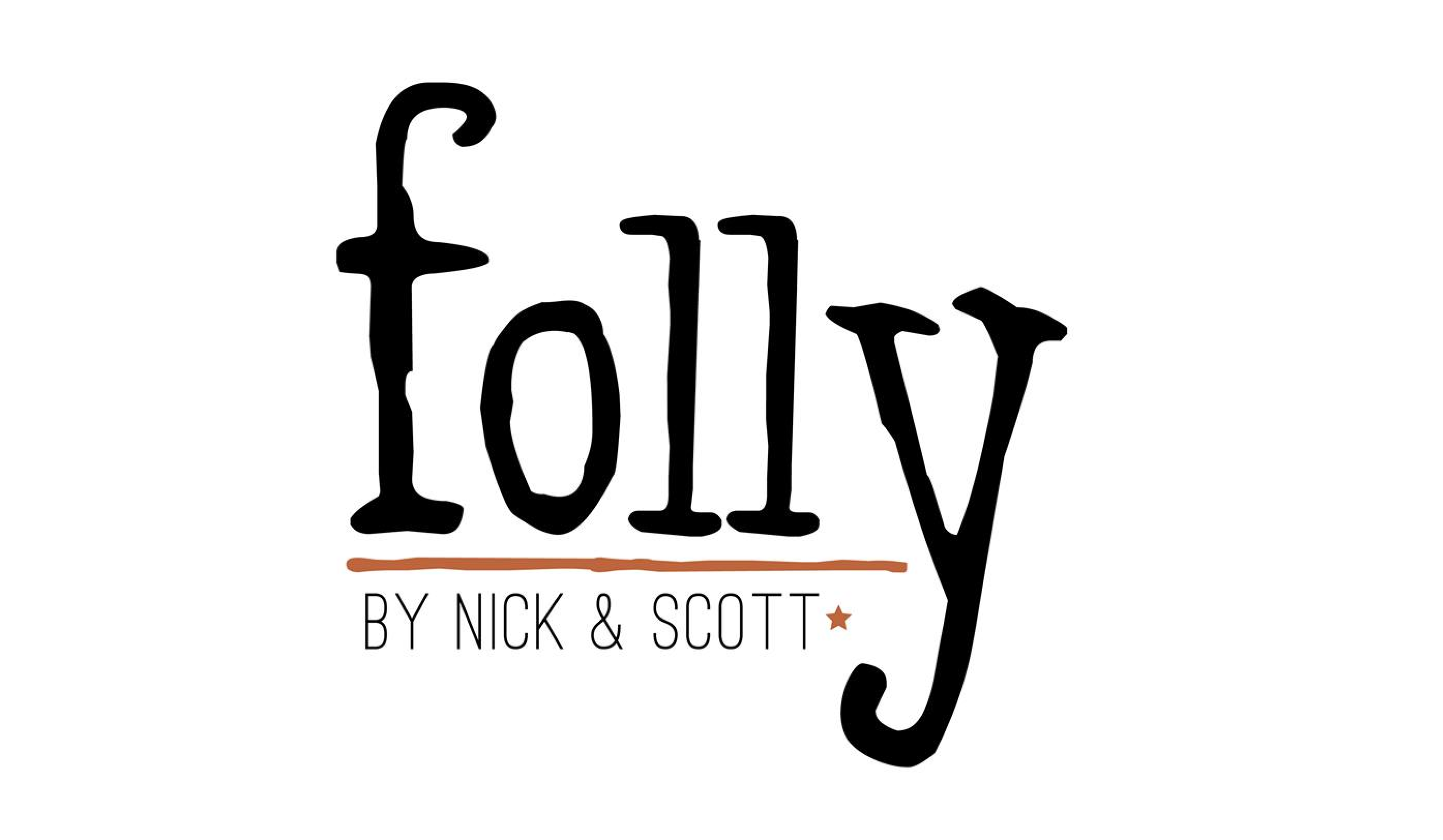 Folly by Nick and Scott Logo