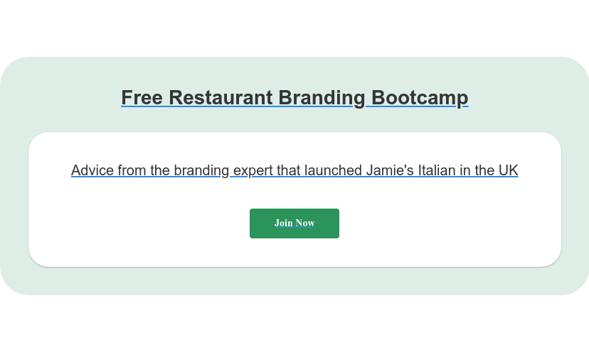 Free Restaurant Branding Bootcamp Advice from the branding expert that launched Jamie's Italian in the UK Join  Now