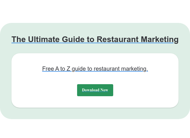The Ultimate Guide to Restaurant Marketing Free A to Z guide to restaurant marketing. Download Now